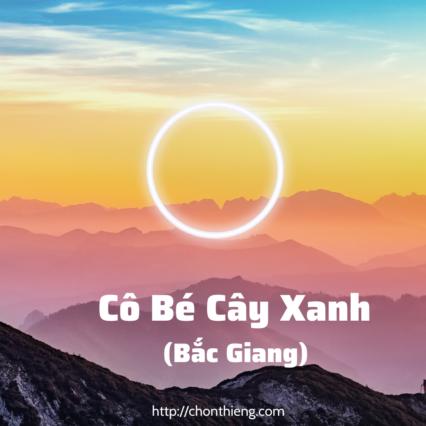 Cô Bé Cây Xanh Bắc Giang Vuông (1)