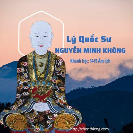 Lý Quốc Sư Nguyễn Minh Không (1)