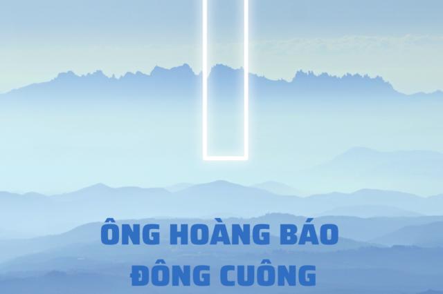 Ông Hoàng Báo Đông Cuông vuông